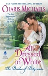 All Dressed in White (The Brides of Belgravia, #2)