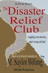 The Disaster Relief Club. An O Line Mystery. (The O Line Mysteries Book 2)