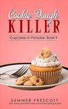 Cookie Dough Killer by Summer Prescott