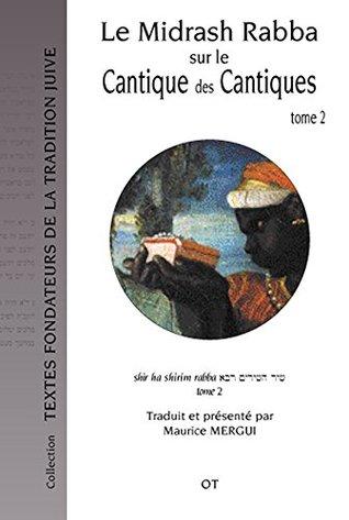 Le Midrash Rabba sur le Cantique des Cantiques (tome 2)