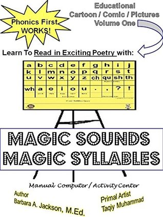 MAGIC SOUNDS Magic Syllables: Learn to Read In Exciting Poetry