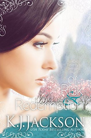 Of Risk & Redemption (Revelry's Tempest, #3)
