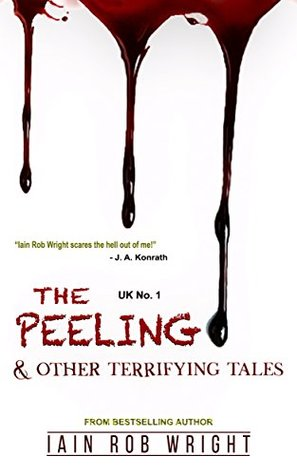 The Peeling & Other Terrifying Tales