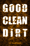 Good, Clean Dirt