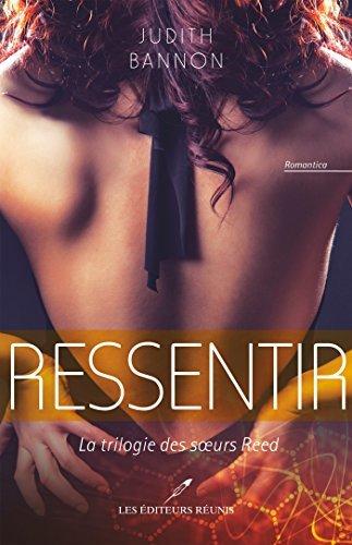 Ressentir 02 (La trilogie des soeurs Reed t. 2)