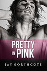 Pretty in Pink (Housemates #6)