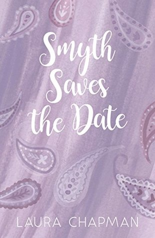 Smyth Saves the Date (The Marrying Type Book 2)