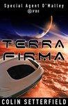 Terra Firma (Special Agent O'Malley FBI Book 4)