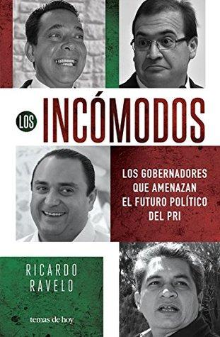 Los incómodos: Los gobernadores que amenazan el futuro del PRI en el poder