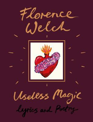 Useless Magic: Lyrics and Poetry