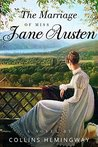 The Marriage of Miss Jane Austen: A Novel by a Gentleman: Volume I