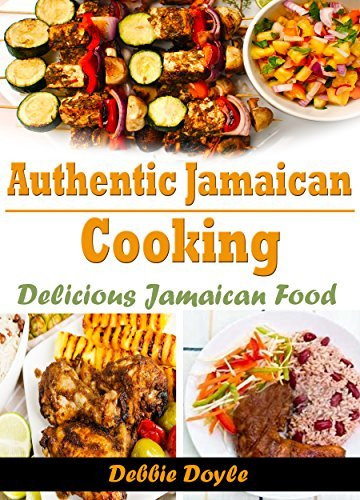 Authentic Jamaican Cooking: Delicious Jamaican Food