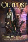 Outpost: A LitRPG...