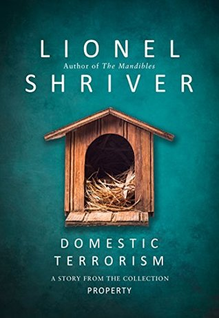 Domestic Terrorism: A story from the collection Property