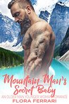 Mountain Man's Secret Baby (A Man Who Knows What He Wants #41)