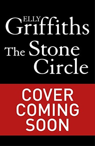 The Stone Circle (Ruth Galloway, #11)