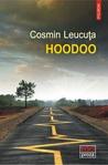 Hoodoo by Cosmin Leucuța