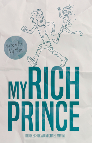 My Rich Prince: Notes for my Son