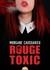 Rouge toxic