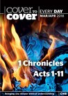 Cover to Cover Every Day March-April 2018: 1 Chronicles & Acts 1-11