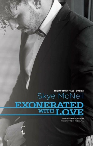 Exonerated with Love (The Mobster Files, #2)