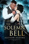 The Solemn Bell (Neill Brothers #1)