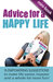 Advice for A Happy Life: 15...