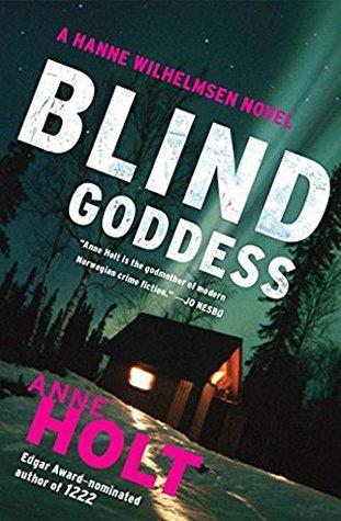 Blind Goddess (Hanne Wilhelmsen, #1)