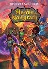 Heróis de Novigrath by Roberta Spindler