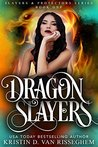 Dragon Slayers (Slayers & Protectors #1)