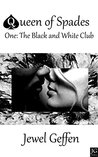 The Black and White Club: An Interracial Cuckold Erotic Romance (Queen of Spades Book 1)
