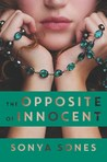 The Opposite of Innocent by Sonya Sones