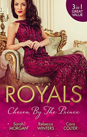 Mills & Boon : Royals: Chosen By The Prince/The Prince's Waitress Wife/Becoming The Prince's Wife/To Dance With A Prince