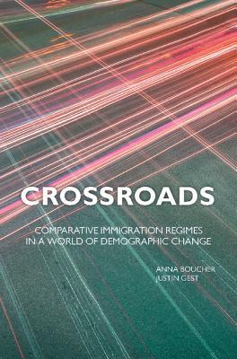 crossroads-comparative-immigration-regimes-in-a-world-of-demographic-change