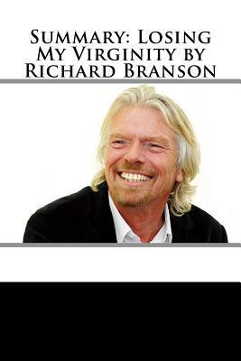 Summary: Losing My Virginity by Richard Branson