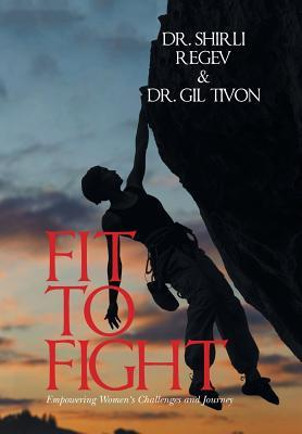 Fit to Fight: Empowering Women's Challenges and Journey