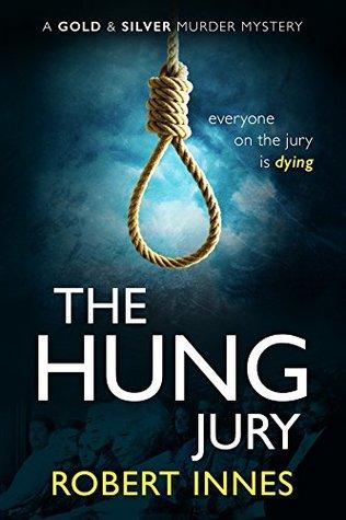 The Hung Jury by Robert   Innes