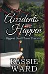 Accidents Happen: A Biggest Small Town Ever Novel