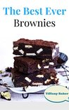 The Best Ever Brownies