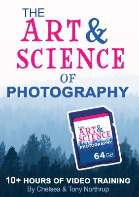 The Art & Science of Photography