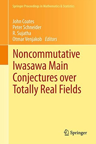 Noncommutative Iwasawa Main Conjectures over Totally Real Fields: Münster, April 2011: 29