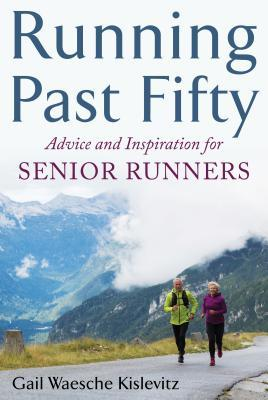 running-past-fifty-advice-and-inspiration-for-senior-runners