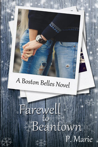 Farewell to Beantown (Boston Belles, #3)