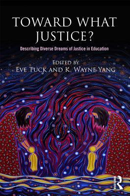Toward What Justice?: Describing Diverse Dreams of Justice in Education