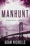 Manhunt (Mason Black Book 3)