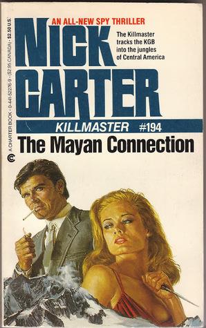The Mayan Connection (Killmaster, #194)