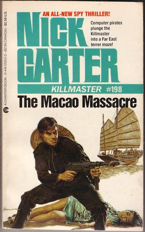 The Macao Massacre (Killmaster #198)