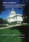 Open to Debate: An Introduction to United States Government and Politics