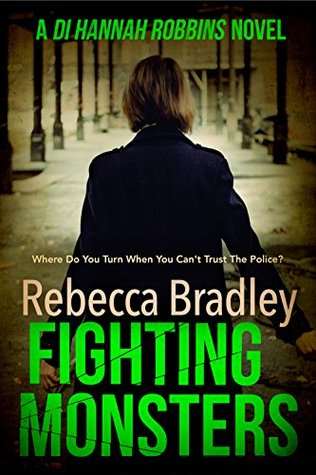 Fighting Monsters (DI Hannah Robbins, #3)