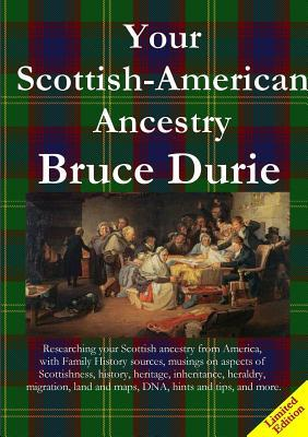 Your Scottish-American Ancestry - Limited Edition